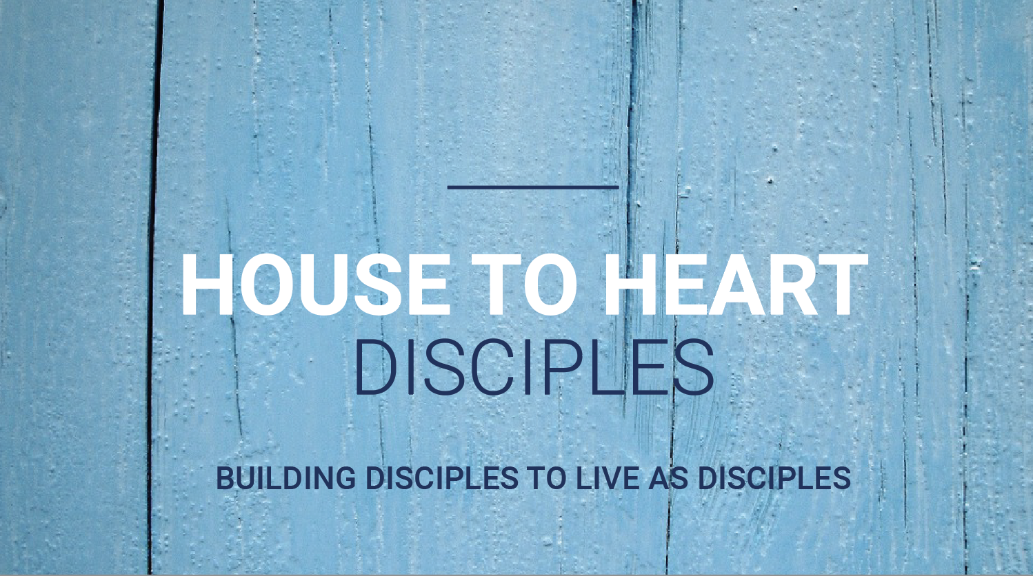 House to Heart Disciples @6:30-8pm-Small Group in Charles Town, WV