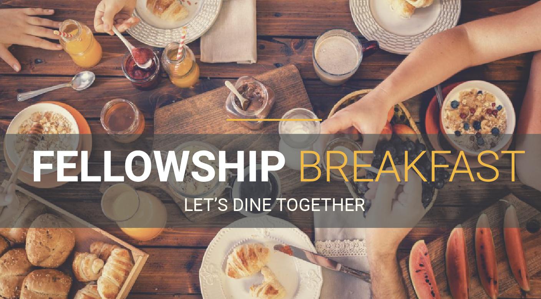Fellowship Breakfast @ 9am-10am (Fellowship Hall)